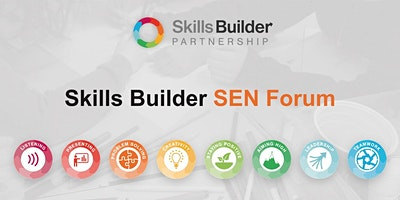 Skills Builder SEN Forum - South West