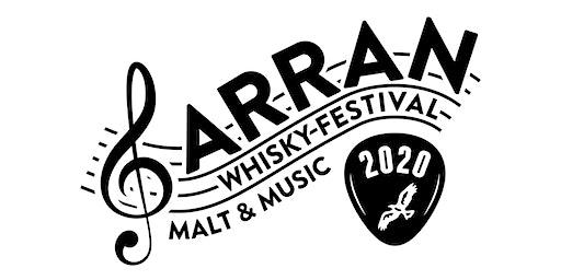 Arran Whisky Festival - Malt and Music 2020
