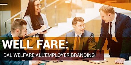 C-Moment   WELL-FARE: dal wellfare all'employer branding biglietti