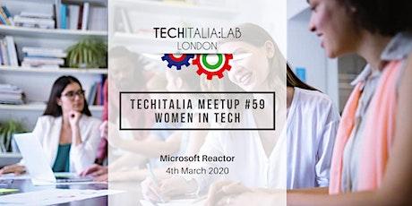 TechItalia London Women in Tech Meetup #59 - March 2020 tickets