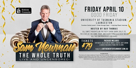 Sam Newman The  Whole Truth Live and Uncensored  at University of Tasmania! tickets