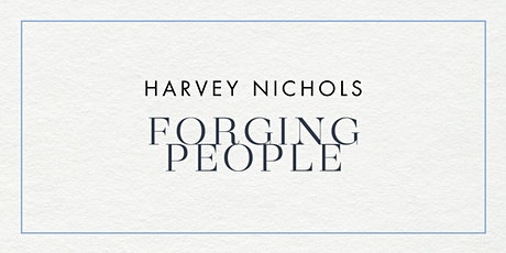 Forging People Wellbeing - A Night At Harvey Nichols tickets