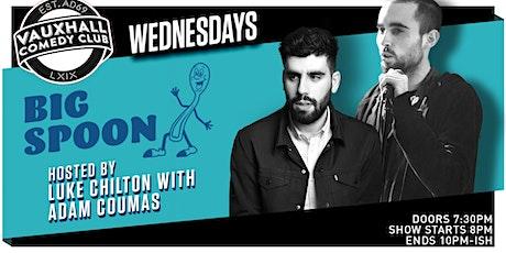 BIG SPOON - WITH LUKE CHILTON & ADAM COUMAS tickets