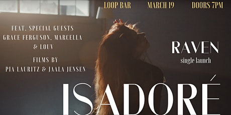 Isadoré - 'Raven' Single Launch  tickets