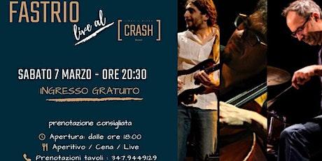 Jazz Do It // FASTrio live al Crash Roma biglietti