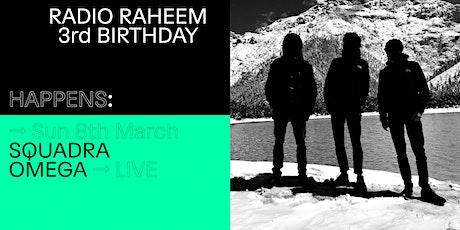 Radio Raheem 3rd Birthday: SQUADRA OMEGA Live at Standards biglietti
