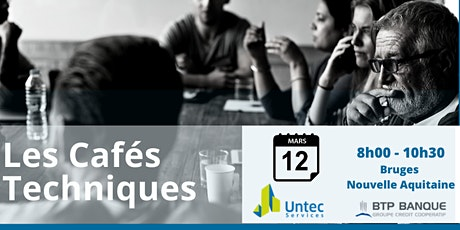 Les Cafés Techniques Untec Services - BTP Banque billets