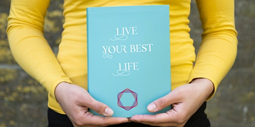 Workshop: Live your best life! Find new goals, confidence and energy!