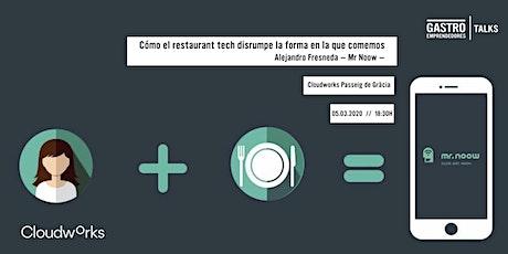 Cómo el restaurant tech disrumpe la forma en la que comemos entradas