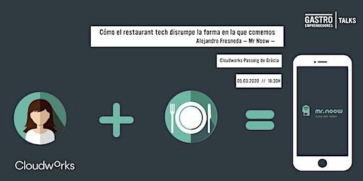 Cómo el restaurant tech disrumpe la forma en la que comemos