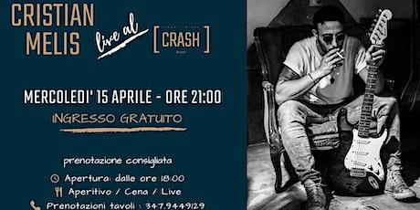 Cristian Melis // Live al Crash Roma biglietti