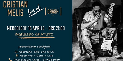 Cristian Melis // Live al Crash Roma
