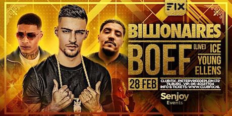 Billionaires W/ Boef LIVE tickets