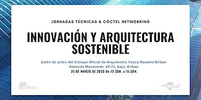Jornadas Técnicas De Innovación Y Arquitectura Sostenible