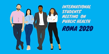 International Students Meet on Public Health (ISMOPH) biglietti
