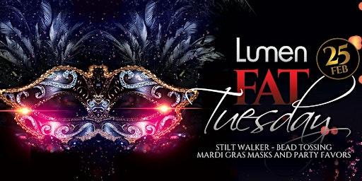 Lumen's Fat Tuesday Extravaganza
