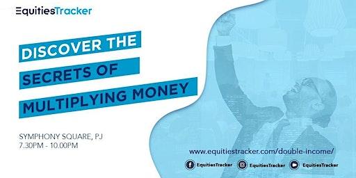 DISCOVER THE SECRET OF MULTIPLYING MONEY