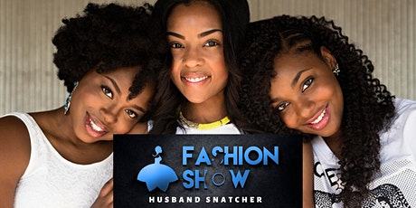 Fashion6Show - Husband Snatcher Coupon Code tickets