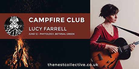 Campfire Club: Lucy Farrell tickets