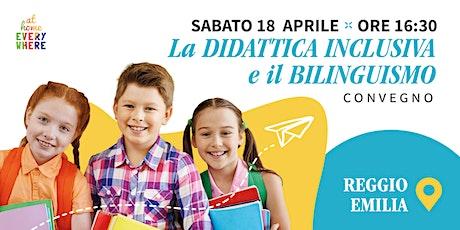 """Convegno """"La Didattica Inclusiva e il Bilinguismo"""" biglietti"""