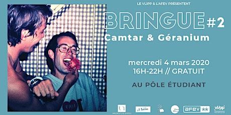 Bringue #2 - Camtar et Géranium billets