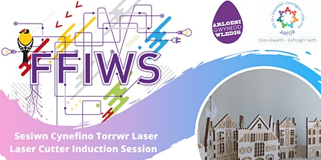 Sesiwn Cynefino Torrwr Laser / Laser Cutter Induction Session tickets