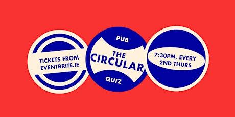 The Circular Pub Quiz 19th March tickets