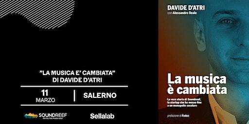 """""""La musica è cambiata"""" di Davide d'Atri - Presentazione a Salerno"""