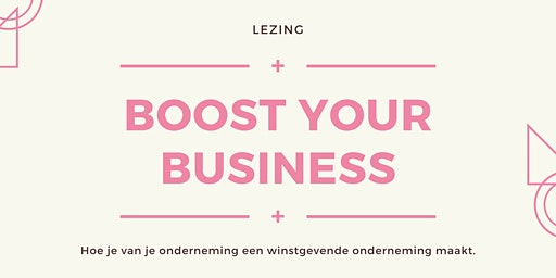 Lezing: Boost your business