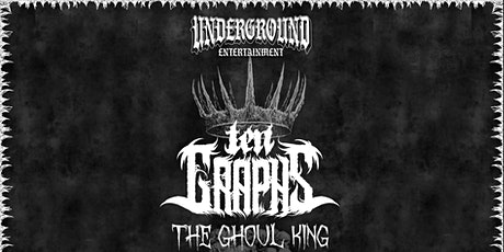 TenGraphs - The Ghoul King Tour tickets