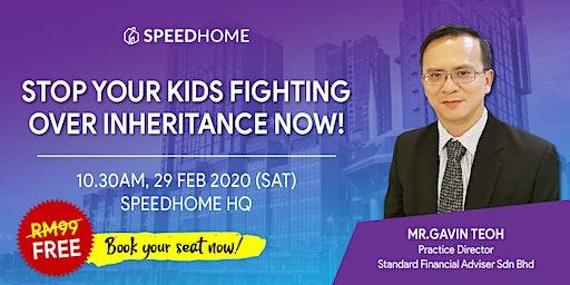Estate Planning Seminar: Stop Your Kids Fighting Over Inheritance Now!