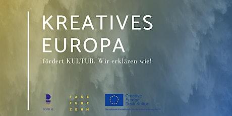 Kreatives Europa fördert KULTUR. Wir erklären wie! Tickets