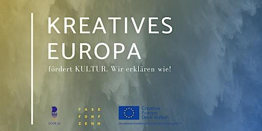 Kreatives Europa fördert KULTUR. Wir erklären wie!