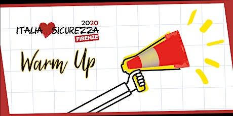 Warm Up Firenze - Italia Loves Sicurezza tickets