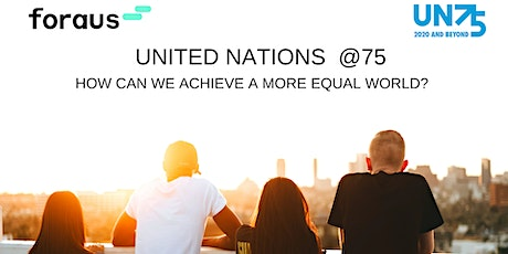 After-Works mit foraus Zurich: UN@75: Tackling Growing Inequalities Tickets