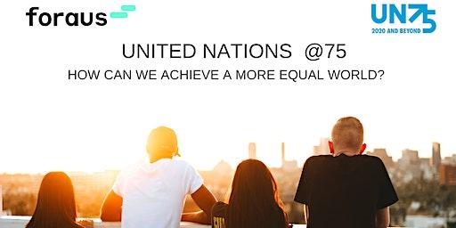 After-Works mit foraus Zurich: UN@75: Tackling Growing Inequalities
