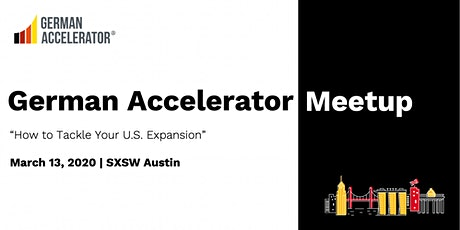 "German Accelerator Meetup - ""How to Tackle Your U.S. Expansion"" tickets"