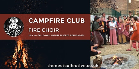 Campfire Club: Fire Choir tickets