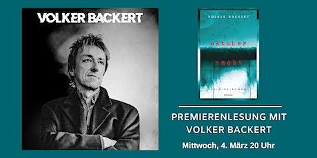 """Premierenlesung Volker Backert: """"Oktobernacht"""" Tickets"""