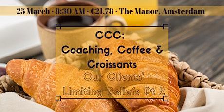 CCC: Our Clients' Limiting Beliefs Part 2 tickets