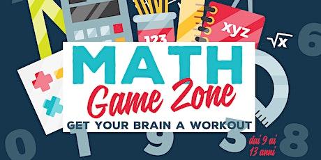 MATH Game Zone - 1° giornata internazionale Matematica biglietti