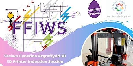 Sesiwn Cynefino Argraffydd 3D / 3D Printer Induction Session tickets