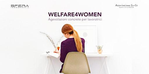 WELFARE4WOMEN Agevolazioni concrete per lavoratrici