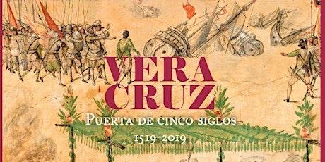 Presentación de libro: Vera Cruz. Puerta de cinco siglos entradas