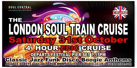 London Soul Train Cruise (Autumn Special)Soul Boat tickets