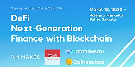 DeFi Next-Generation Finance with Blockchain  tickets