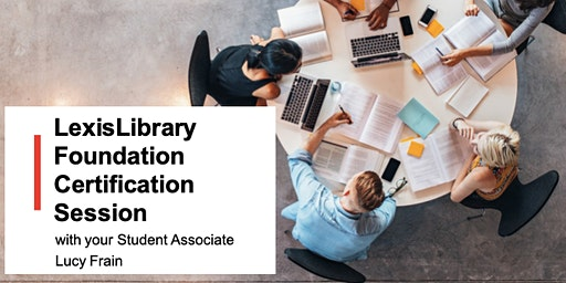 LexisLibrary Foundations Certification Session