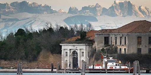 Visita FORTE SAN FELICE di Chioggia - 9 e 10 Maggio 2020