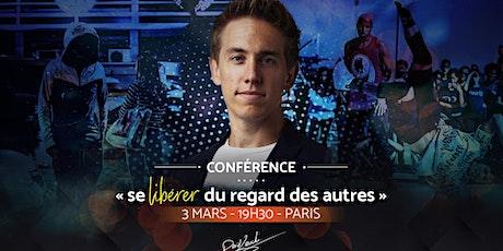 Paris 03/03/2020 - Conférence Libérez vous du regard des autres - Espace Reuilly billets