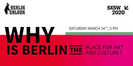 Why is Berlin THE place for Art and Culture? tickets